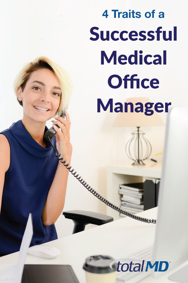 4 Traits of a Successful Medical Office Manager