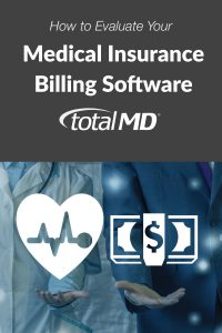 How to Evaluate your Medial Insurance Billing Software