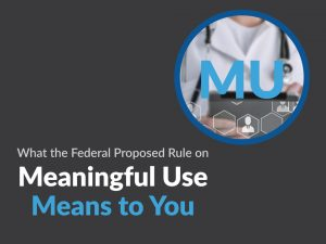 What Meaningful Use Means to Your Medical Office
