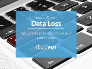 How to prevent data loss for your medical office