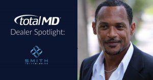 Smith Technologies - TotalMD Dealer Spotlight