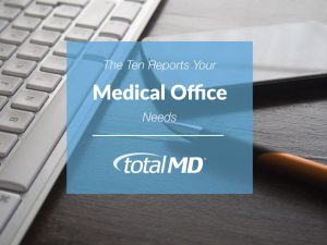10 Reports Medical Offices Need