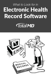 What to look for in Electronic Health Records Software (EHR)