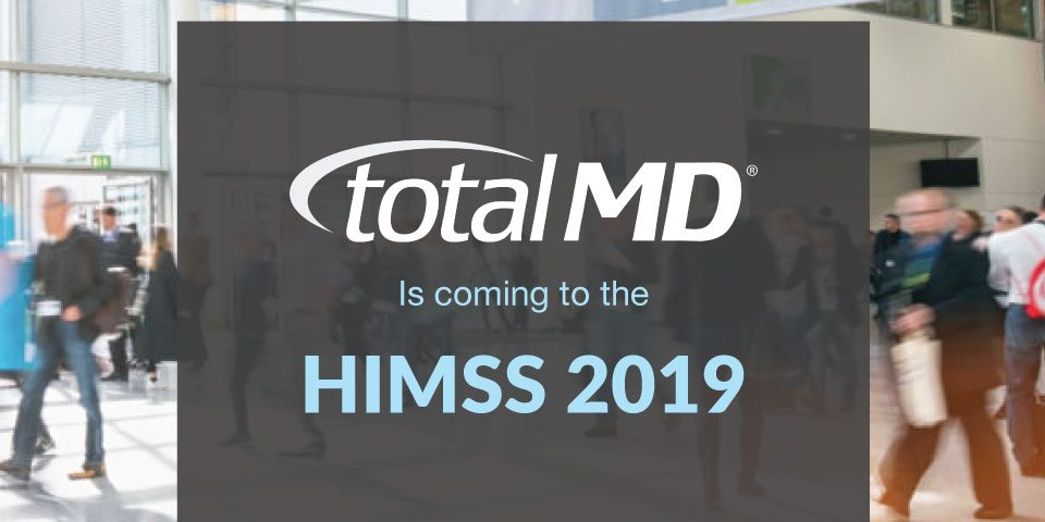 HIMSS 2019 TotalMD