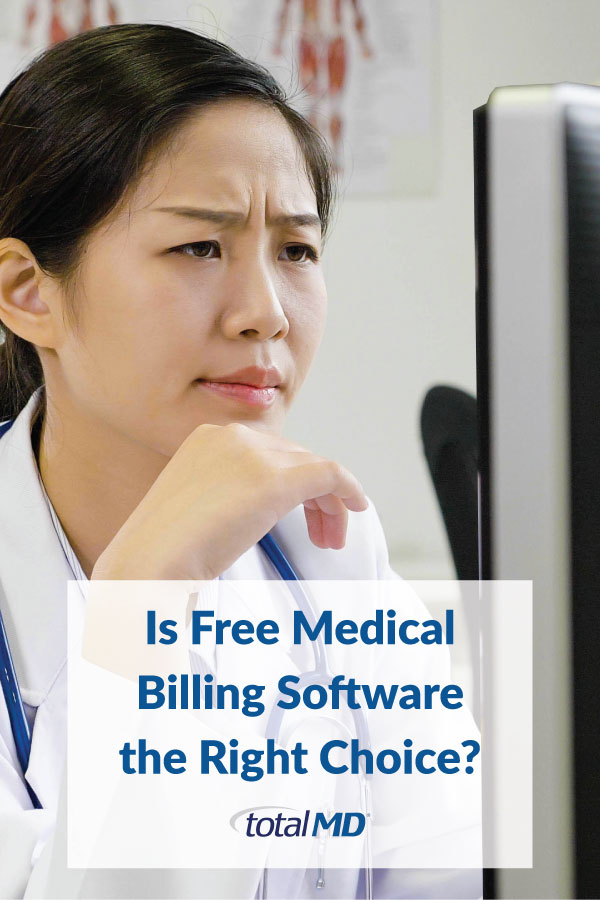 Is free medical billing software right for you?