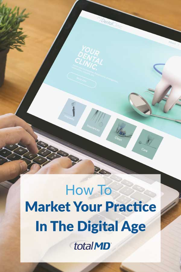 Market your practice in the digital age