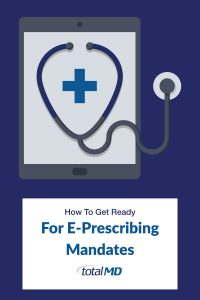 E-Prescribing Mandates