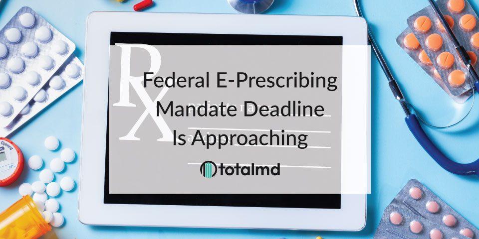 Federal E-prescribing Mandate